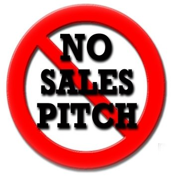 no sales pitch